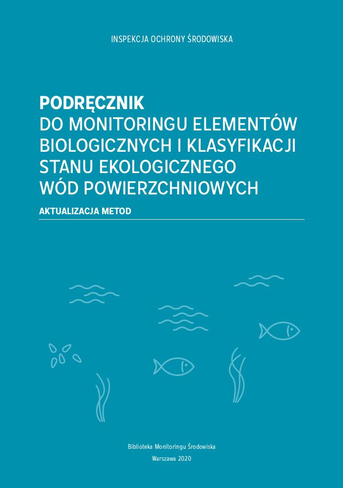 Darmowy podręcznik do monitoringu biologicznych elementów jakości wód